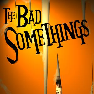 The Bad Somethings - The Bad Somethings