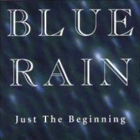 Blue Rain - Just The Beginning
