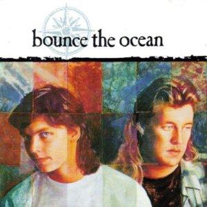 Bounce The Ocean - 1991 Bounce The Ocean