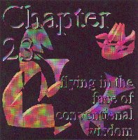 Chapter 23 - Flying In The Face Of Conventional Wisdom