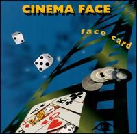 Cinema Face - Face Card