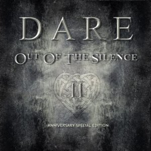 Dare - 2018 Out Of The Silence (Anniversary)