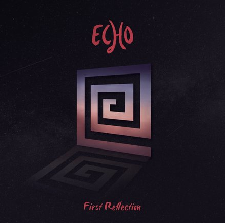 Echo - 2021 First Reflection