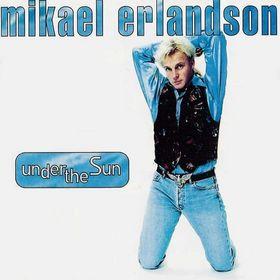 Mikael Erlandsson - Under The Sun