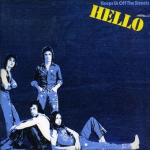 Hello - Keeps Us Off The Street