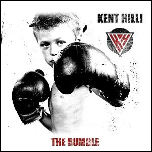 Kent Hilli - The Rumble
