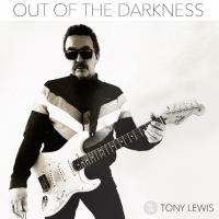 Tony Lewis - Out Of The Darkness