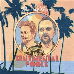 Martin And Garp - Sentimental Fools
