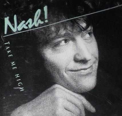 Nash! - 1991 Take Me High