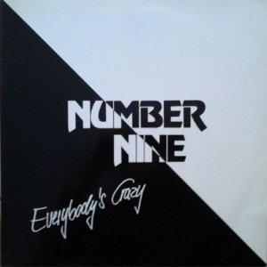 Number Nine - 1990 Everybodys Crazy