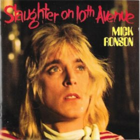 Mick Ronson - Slaughter on 10th Avenue/Play Don