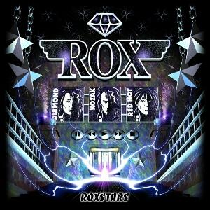 Rox (UK) - 2019 ROXSTARS — GDM-AOR/melodic rock