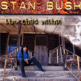 Stan Bush - The Child Within
