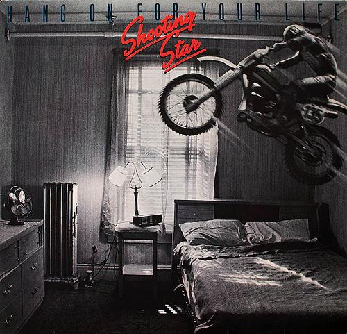 Shooting Star - Hang On For Your Life (1981)