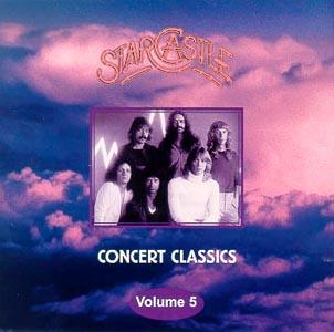 Starcastle - Concert Classics Vol 5