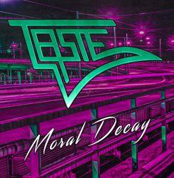 Taste (Sweden) - 2018 Moray Decay
