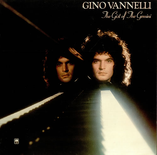 ,Gino Vannelli - The Gist Of The Gemini