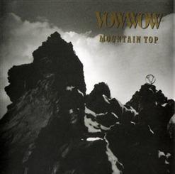 Vow Wow - 1990 Mountain Top